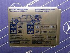 """W124 Mercedes Sticker """"Tire Pressure"""" Tank Hatch Sedan 4matic VINTAGE! NOS!"""