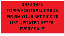 1970 1971 Topps Football Cards Finsh Your Set Pick 20