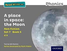 Read Write Inc. Phonics: Grey Set 7 Non-Fiction 5 a Place in Space: The Moon...