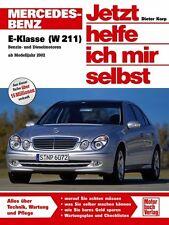 Mercedes E-Klasse W211 Jetzt helfe ich mir selbst Reparaturanleitung Handbuch