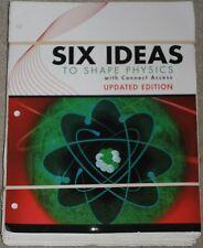 All SIX BOOKS Loose Leaf Six Ideas That Shaped Physics Unit R N C E Q T Moore