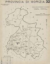 Provincia di Gorizia:Tutti i Comuni 1938,Carta Topografica.Anno XVI Era Fascista