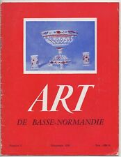 ART DE BASSE-NORMANDIE N° 9 1958 PORCELAINES BAS NORMANDES LE BESSIN