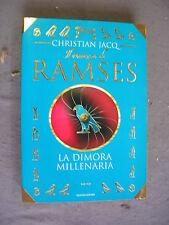 CHRISTIAN JACQ - RAMSES #2: LA DIMORA MILLENARIA - MONDADORI - OTTIMO -MT16