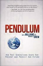 NEW - Pendulum: How Past Generations Shape Our Present and Predict Our Future