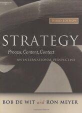 Strategy: Process, Content, Context By Bob De Wit, Ron Meyer