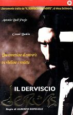 Il Derviscio DERVIS (2001) VHS CGG Alberto Rondalli Antonio Buil Pueyo  Unica
