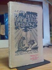 A. Costa - DI UNA POSSIBILE FUTURA RELIGIONE - 1924