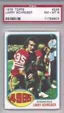1976 Topps football card #246 Larry Schreiber, San Francisco 49ers PSA 8 NMMT