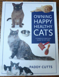 NEW Owning HAPPY Healthy CATS by Paddy Cutts Large SOFTCOVER