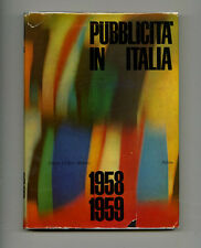 1958 Erberto Carboni PUBBLICITA IN ITALIA Ballmer HUBER Bruno MUNARI Bob NOORDA