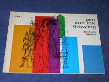 PEN & INK DRAWING Frederic Taubes, Pitman 41, PB 1st 1962. Amateur art technique