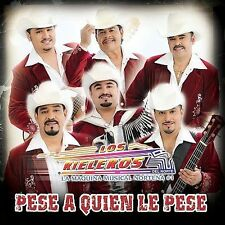 Los Rieleros Del Norte : Pese a Quien Le Pese CD