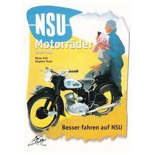 NSU Motorräder 1945-1964 Oldtimer Modelle Typen Geschichte Fox Lux Max Buch