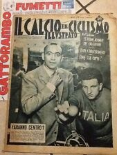 Il Calcio e Ciclismo Illustrato   N.34 Anno 1952 Faranno Centro?