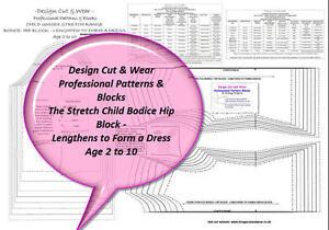 CHILD STRETCH BODICE & SLEEVE / DRESS HIP BLOCK PATTERNS- AGE 2 TO 9 - SLOPER