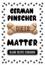 German Pinscher Diets Matter : Home Cooking for Your Dog Cookbook, Blank.