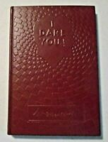 Vintage I DARE YOU! by William H. Danforth Hardcover Book 17th Edition 1958