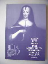 Leben Werk Markgräfin F. S. Augusta 1983 Rastatt