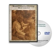 Bureau of American Ethnology BAE - 48 Annual Reports (Indian Native) on DVD C785