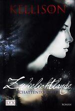 *- ZWIELICHTLANDE 01 - SCHATTENTOCHTER - von Erin KELLISON tb (2011)