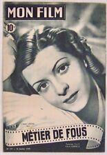Revue Mon Film n° 127 Métier de fous Lisette lanvin 1949