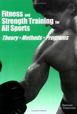 Fitness and Strength Training for All Sports by Tunnemann, H. Paperback Book The