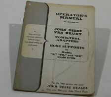 Operators Manual John Deere Van Brunt Powr Trol Adapters And Hose Supports Grill