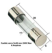 6A ( 6 Ampère ) fusible verre rapide universel cylindrique 5x20mm 250V Max .D6