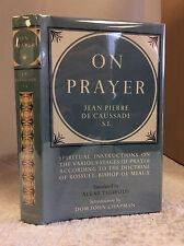 ON PRAYER By Jean Pierre De Caussade - 1964 - 18th century Catholic classic