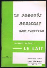 Le PROGRÈS AGRICOLE dans L'AVEYRON Illustrations N°95 Spécial LAIT par UDIL 1969