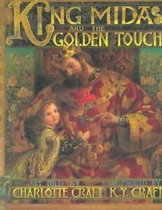 King Midas and the Golden Touch by Charlotte Craft (Paperback / softback)
