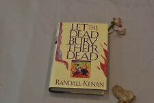 Let the Dead Bury Their Dead: Stories by: Randall Kenan HC w/DJ 1992 1st Ed.