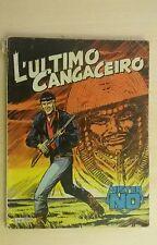 MISTER NO   n° 3   L'ULTIMO CANGACEIRO   editoriale CEPIM  1975