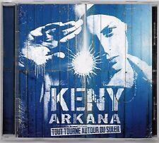 CD RAP FRANCAIS / KENY ARKANA - TOUT TOURNE AUTOUR DU SOLEIL (ALBUM 2002)