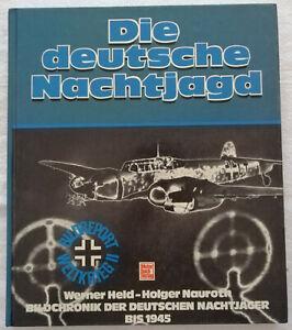 Held/Nauroth-Die deutsche Nachtjagd LIBRO IN TEDESCO Motorbuch verlag stuttgard