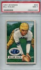 1951 Bowman #23 Bill Walsh RC PSA 7 *2466