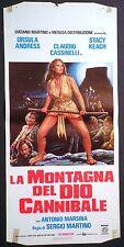 Locandina LA MONTAGNA DEL DIO CANNIBALE 1978 URSULA ANDRESS CLAUDIO CASSINELLI
