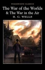 The War of the Worlds and the War in the Air by H. G. Wells.. Top Books to Read
