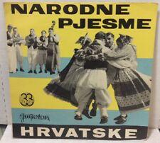 """Narodne Pjesme Slovenije Hrvatske 10"""" Record LPY-615"""