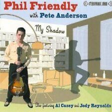 Phil Friendly & Pete Anderson - My Shadow  CD  16 Tracks Rock Neuware