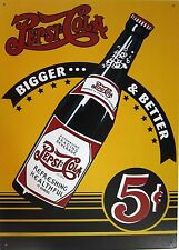 Pepsi:Cola Bigger & Better 5c Metal Sign