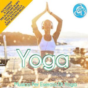 2 CD Yoga Music for Exercises Wellness Relax Musica Rilassante + MP3 Omaggio