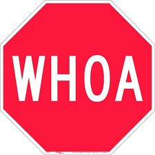 """WHOA """"STOP"""" SIGN HORSE FARM, TRAIL HOME, SIGN"""