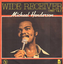 "MICHAEL HENDERSON – Wide Receiver (1980 FUNK/DISCO VINYL SINGLE 7"" FRANCE)"