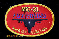 MIG-31 FOX HOUND EMBROIDERED PATCH FIGHTER MIKOYAN GUREVICH RUSSIAN USSR RUSSIA