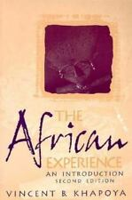The African Experience: An Introduction (2nd Edition) Khapoya, Vincent B. Paper