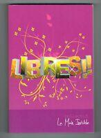 LIBRES !! - OPUS 2 - LA MAIN INVISIBLE - 2014 - LIVRE EN TRÈS BON ÉTAT