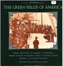 Live In Concert : The Green Fields Of America