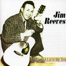 I've Lived A Lot In My Time - Jim Reeves (2011, CD NEUF)